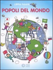 I popoli del mondo - Giulia Calandra Buonaura,Agostino Traini - copertina