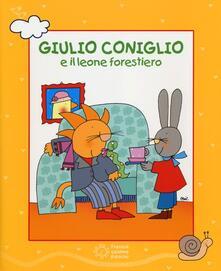 Daddyswing.es Giulio Coniglio e il leone forestiero. Ediz. a colori. Con DVD Image