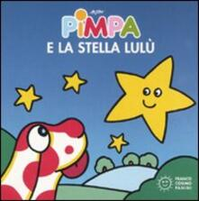 Pimpa e la stella Lulù. Ediz. illustrata - Altan - copertina