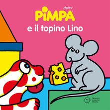 Pimpa e il topino Lino. Ediz. illustrata - Altan - copertina