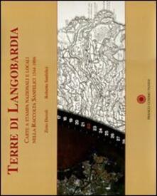 Terre di Langobardia. Carte a stampa nazionali e locali nella Raccolta Sanfelici 1544-1996 - copertina