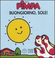 Pimpa. Buongiorno, sole! Ediz. illustrata.pdf