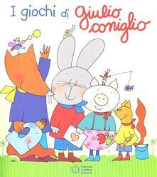I giochi di Giulio Coniglio - Nicoletta Costa - copertina