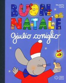 Buon Natale con Giulio Coniglio. Con gadget.pdf