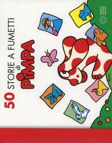 50 storie a fumetti di Pimpa. Ediz. illustrata - Altan - copertina