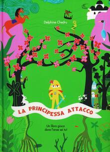 La principessa all'attacco - Delphine Chedru - copertina