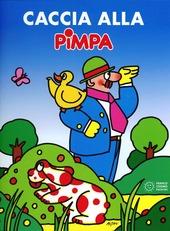 Caccia alla Pimpa. Con CD Audio