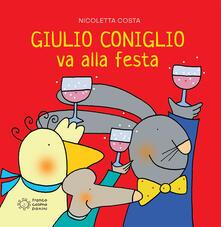 Giulio Coniglio va alla festa - Nicoletta Costa - copertina