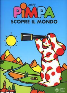 Pimpa scopre il mondo. Ediz. illustrata.pdf