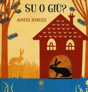 Libro Su o giù? Agnese Baruzzi