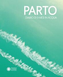 Ristorantezintonio.it Parto. Diario di 9 mesi in acqua-Parto. Diario di 9 mesi in aria Image