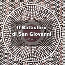 Il battistero di San Giovanni a Firenze - Annamaria Giusti - copertina