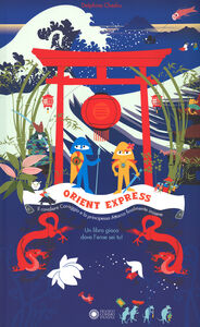 Foto Cover di Orient Express, Libro di Delphine Chedru, edito da Franco Cosimo Panini