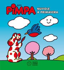 Equilibrifestival.it Pimpa. Nuvole a primavera. Ediz. illustrata Image