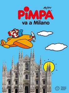 Pimpa va a Milano. Ediz. illustrata - Altan - copertina
