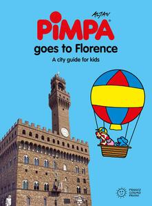 Florence for kids. A city guide with Pimpa. Ediz. illustrata - Altan - copertina
