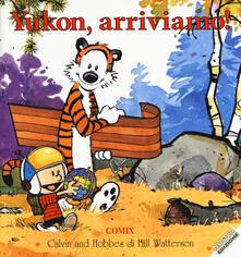 Yukon, arriviamo! Calvin & Hobbes - Bill Watterson - copertina