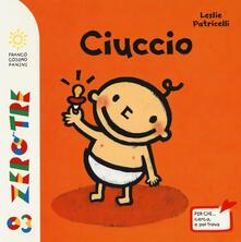 Mercatinidinataletorino.it Ciuccio. Ediz. illustrata Image