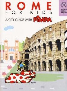 Foto Cover di Rome for kids. A city guide with Pimpa, Libro di Tullio F. Altan, edito da Franco Cosimo Panini