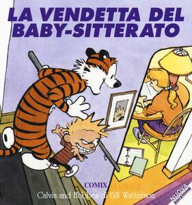 La vendetta del baby-sitterato. Calvin & Hobbes
