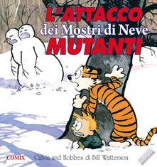 Ristorantezintonio.it L' attacco dei mostri di neve mutanti. Calvin & Hobbes Image