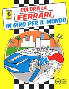 Daddyswing.es In giro per il mondo. Colora la Ferrari. Ediz. illustrata Image