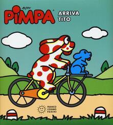 Pimpa. Arriva Tito. Ediz. illustrata - Altan - copertina