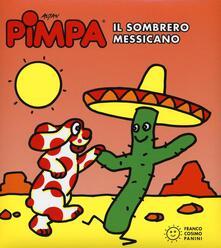Squillogame.it Pimpa. Il sombrero messicano. Ediz. illustrata Image