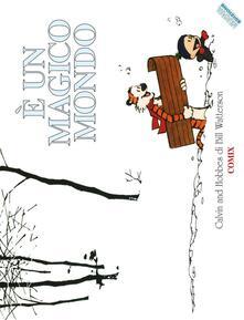 È un magico mondo. Calvin & Hobbes - Bill Watterson - copertina