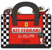 Il pilota. Kit Ferrari - Isabella Giorgini - copertina