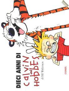 Dieci anni di Calvin and Hobbes - Bill Watterson - copertina