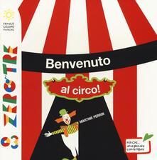 Benvenuto al circo! - Martine Perrin - copertina
