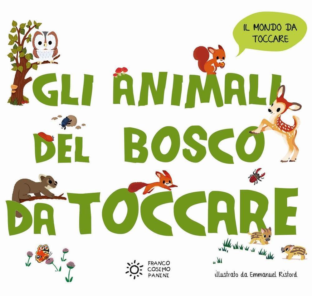 Gli animali del bosco da toccare emmanuel ristord
