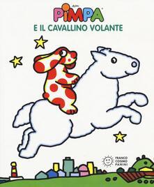 Filippodegasperi.it Pimpa e il cavallino volante. Ediz. illustrata Image