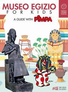 Museo egizio for kids. A guide with Pimpa. Musei in gioco. Ediz. a colori - Altan - copertina