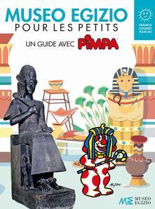 Museo egizio pour les petits. Un guide avec Pimpa. Musei in gioco. Ediz. a colori - Altan - copertina