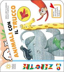 Animali con il trucco. Ediz. a colori - Maria Loretta Giraldo,Nicoletta Bertelle - copertina