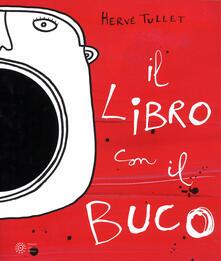 Premioquesti.it Il libro con il buco. Ediz. illustrata Image