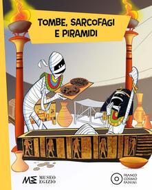 Ipabsantonioabatetrino.it Tombe, sarcofagi e piramidi. Ediz. a colori Image