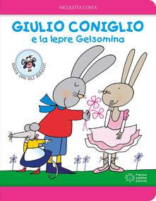 Giulio Coniglio e la lepre Gelsomina. Ediz. a colori.pdf