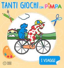 I viaggi. Tanti giochi con Pimpa. Ediz. a colori. Con Adesivi.pdf