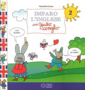 Imparo l'inglese con Giulio Coniglio. Vol. 2