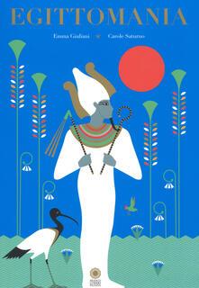 Tegliowinterrun.it Egittomania. Ediz. a colori Image