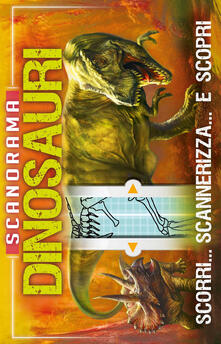 Writersfactory.it Dinosauri. Scanorama. Ediz. a colori Image