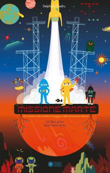 Filmarelalterita.it Missione Marte. Ediz. a colori Image