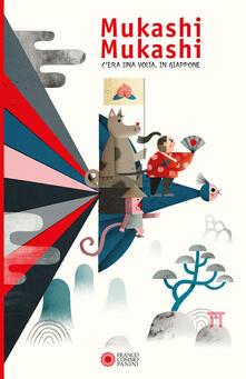 Mukashi Mukashi. Ediz. a colori - Giusi Quarenghi - copertina
