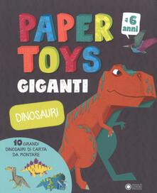 Dinosauri. Paper toys giganti. Con gadget - Jonas Le Saint,Peskimo - copertina