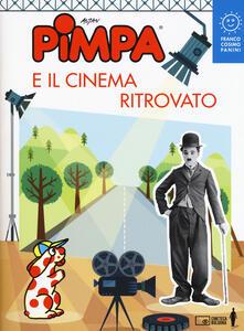Pimpa e il cinema ritrovato. Ediz. a colori - Francesco Altan - copertina