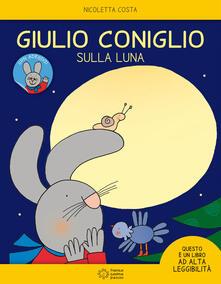 Vitalitart.it Giulio Coniglio sulla luna. Con adesivi. Ediz. a colori Image