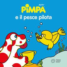 Amatigota.it Pimpa. Il pesce pilota. Ediz. a colori Image